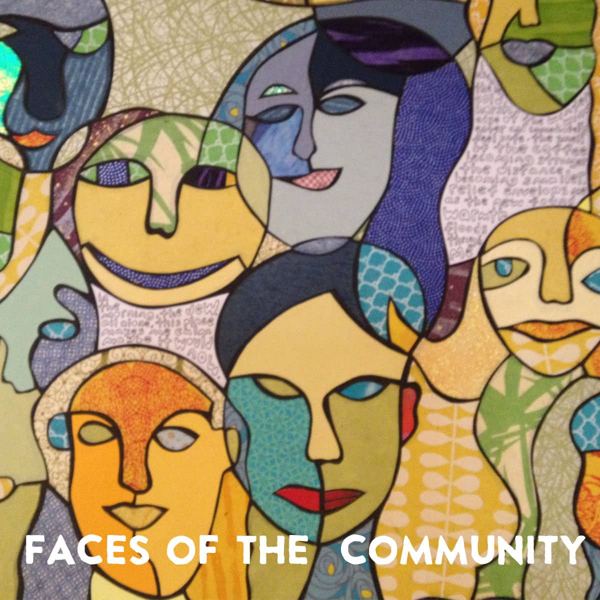 Faces of the Community
